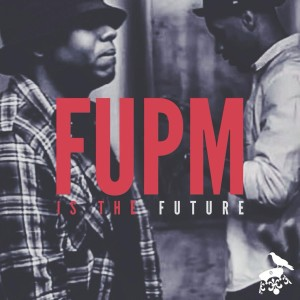 Album FUPM Is The Future from Stat Quo