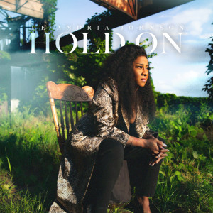 Album Hold On from Le'Andria Johnson