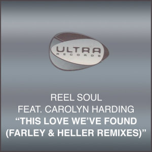 Album This Love Weve Found (Farley & Heller Remixes) from Reel Soul