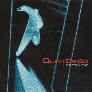 In Cattività 2003 Quintorigo