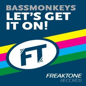 Album Let's Get It On! from Bassmonkeys
