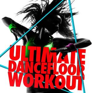Ultimate Dancefloor Workout