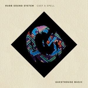 Album Cast a Spell from Rubb Sound System