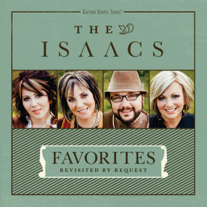 Album Favorites: Revisited By Request from The Isaacs