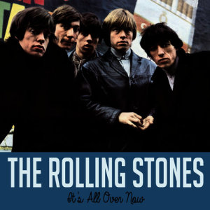 The Rolling Stones的專輯It's All over Now