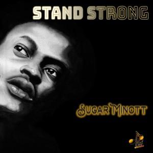 Album Stand Strong from Sugar Minott
