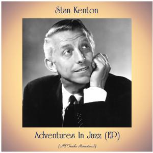Album Adventures In Jazz (EP) from Stan kenton