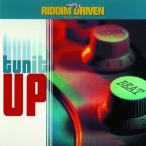 Album Riddim Driven: Tun It Up from Various Artists