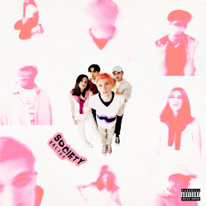 Album SOCIETY (Explicit) from Valley