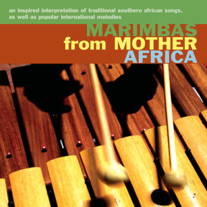 Album Marimbas from Mother Africa from Marimbas from Mother Africa