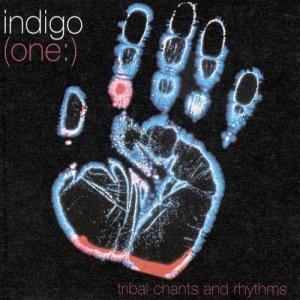 Album (One:) Tribal Chants And Rhythms from Indigo(澳大利亚)