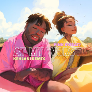 Kehlani的專輯At My Worst (feat. Kehlani)