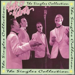 The Singles Collection/Live At Vanha 2007 Veeti & The Velvets