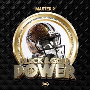 Master p的專輯Black & Gold Power