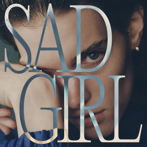 Album Sad Girl from Charlotte Cardin