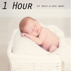 Trouble Sleeping Music Universe的專輯1 Hour of Rock-A-Bye Baby