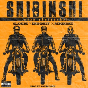 Album Shibinshi (Eyan Ekerencha) (Explicit) from Dj Enimoney