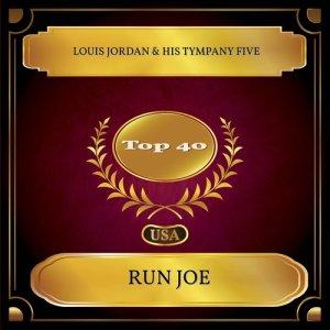 Album Run Joe from Louis Jordan & His Tympany Five
