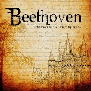 收聽Ludwig van Beethoven的Violin sonata no. 7 Op. 30 no. 2 - III. Scherzo Allegro歌詞歌曲