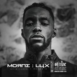 Album Morne : Lux (Explicit) from Sizlac