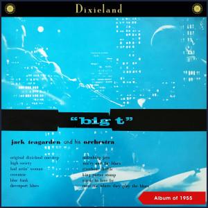Album Big T (Album of 1955) from Jack Teagarden & His Orchestra