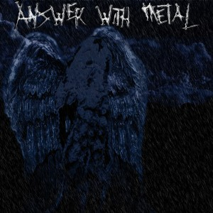 Answer With Metal的專輯Answer With Metal