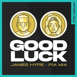 James Hype的專輯Good Luck (PS1 Remix)