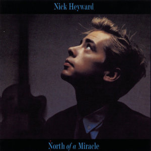 Album North Of A Miracle from Nick Heyward