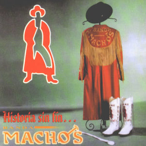 Album Historia sin fin from Banda Machos