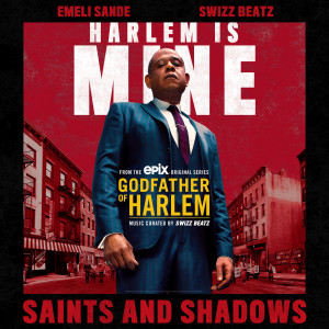 Album Saints and Shadows from Godfather of Harlem