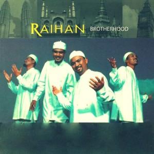 Brotherhood dari Raihan