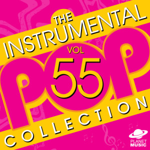 The Hit Co.的專輯The Instrumental Pop Collection, Vol. 55