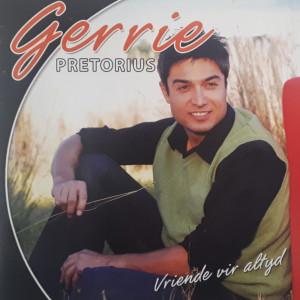 Album Vriende Vir Altyd from Gerrie Pretorius