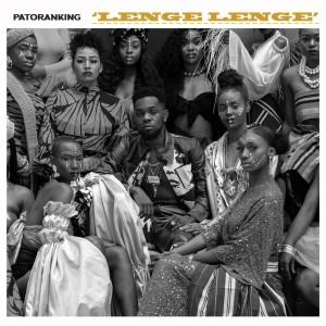 Listen to Lenge Lenge song with lyrics from Patoranking
