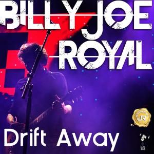 Billy Joe Royal的專輯Drift Away