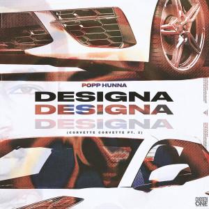 Album Designa (Corvette Corvette, Pt. 2) from Popp Hunna