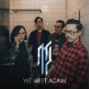 อัลบัม We Meet Again ศิลปิน Abuse The Youth