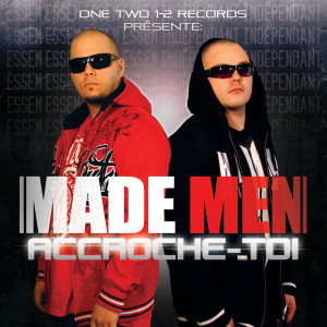 Album Accroche-toi from Made Men