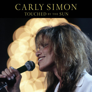 Carly Simon的專輯Touched By The Sun (Live At Grand Central - 1995)