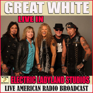 Album Live at the Electric Ladyland Studios from Great White