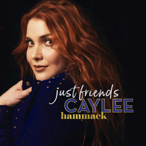 Listen to Just Friends song with lyrics from Caylee Hammack