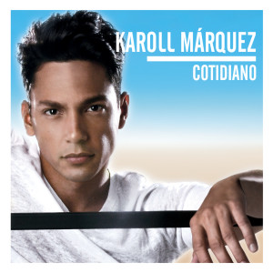 Cotidiano 2006 Karoll Marquez