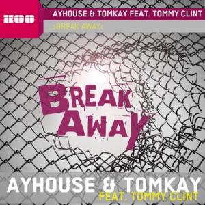 Album Break Away [Feat. Tommy Clint] from Bayhouse