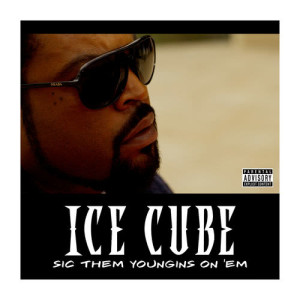 Album Sic Them Youngins On 'Em from Ice Cube
