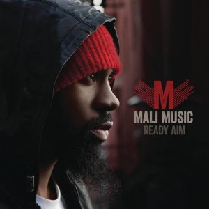 Album Ready Aim from Mali Music