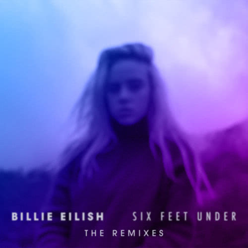 Six Feet Under (Gazzo Remix) Billie Eilish Mp3 Download