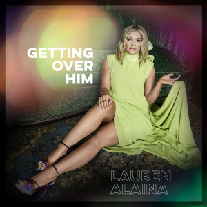 Album Getting Over Him from Lauren Alaina