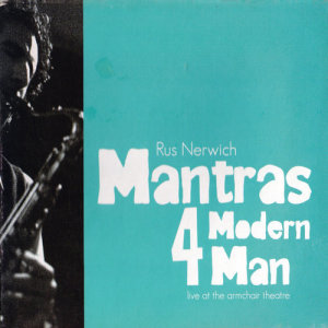 Album Mantras 4 Modern Man, Vol. 2 - Live at the Armchair Theatre from Rus Nerwich