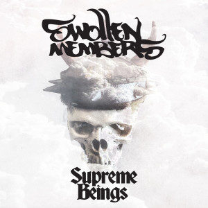 Album Supreme Beings from Swollen Members