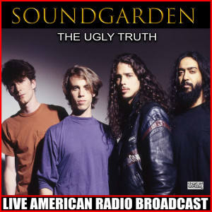 Soundgarden的專輯The Ugly Truth (Live)